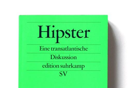 さよなら、ヒップスター。